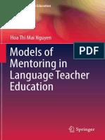 (English Language Education) Hoa Thi Mai Nguyen (Auth.)-Models of Mentoring in Language Teacher Education-Springer International Publishing (2017)