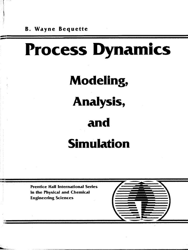 Process-dynamics Modeling Analysis and Simulation Wayne