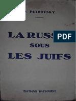 Petrovsky D. - La Russie Sous Les Juifs, Paris, 1931