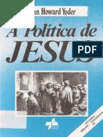 A Política de Jesus - John Howard Yoder