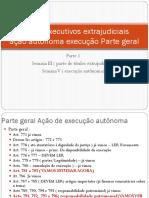 Semana I , III e v Titulos Executivos Extrajudicial e Parte Geral Ação Autonoma de Execucao