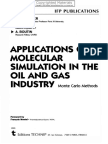 Ungerer, Philippe_ Tavitian, Bernard_ Boutin, Anne-Applications of Molecular Simulation in the Oil and Gas Industry - Monte Carlo Methods-Editions Technip (2005).pdf