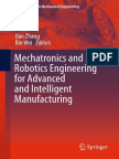 Dan Zhang, Bin Wei eds. Mechatronics and Robotics Engineering for Advanced and Intelligent Manufacturing.pdf