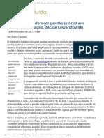 ConJur - PGR Não Pode Oferecer Perdão Judicial Em Delações, Diz Lewandowski