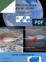 Destrucción de La Capa de Ozono (1)