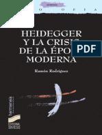 Heidegger y La Crisis de La Época Moderna (Hermeneia) - Ramón Rodríguez