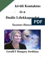 Suzanne Hansen - Földönkívüli Kontaktus és a Duális Lélekkapcsolat
