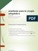 Anestesia Para La Cirugía Ortopédica