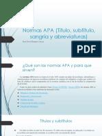 Normas APA (Titulo, Subtitulo, Sangría