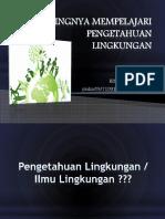 Pentingnya Mempelajari Pengetahuan Lingkungan