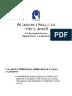 Adicciones y Psiquiatría Infanto Juvenil (Dr. Castillo)