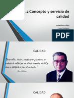 2.2 Concepto y Servicio de Calidad