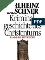Deschner Karlheinz. Kriminalgeschichte des Christentums (1-8)