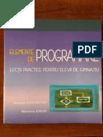 Elemente de Programare. Lectii Practice Pentru Elevii de Gimnaziu - Mioara Gheorghe & Mariana Kisck