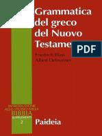 F. Blass, A. Debrunner-Grammatica Del Greco Del Nuovo Testamento-Paideia (1997)