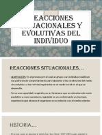 Reacciones Situacionales y Evolutivas Del Individuo