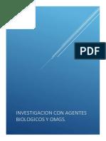 Investigacion Con Agentes Biologicos y Omg.