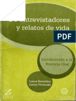 De Entrevistadores y Relatos de Vida. Introducción a La Historia Oral