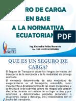 SEGURO DE CARGA EN BASE A LA NORMATIVA ECUATORIANA.pptx