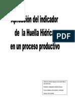 Aplicación Del Indicador de La Huella Hídrica en Un Proceso Productivo. (1)