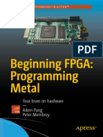 Beginning FPGA Programming Metal Your Brain on Hardware
