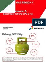 Materi Presentasi Proses Pembuatan Dan Spesifikasi Tabung LPG 3 Kg