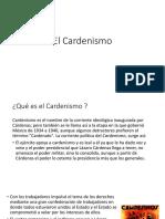 El Cardenismo (Que fue, puntos importantes, etc)