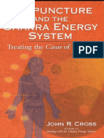 Acupuncture and the Chakra Energy System - Eng [John R. Cross]