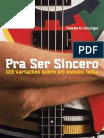 Pra Ser Sincero - Humberto Gessinger