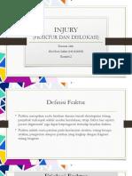 Injury (Fraktur dan Dislokasi)