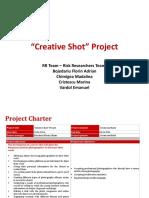 Final Project Creative Shot RR Team