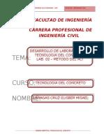 Informe de. Laboratorio de tecnología de materializado método  ACI