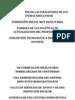 Incomprensión de Las Finalidades de Los Sistemas Educativos