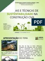 Materiais e Técnicas de Sustentabilidade Na Construção Civil