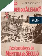 S. E. Castan - Holocausto Judeu Ou Alemão - Ver. I