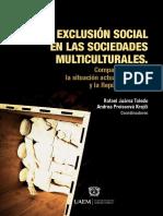 Juárez y Preissová, Exclusión Social