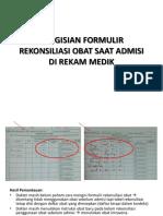PENGISIAN+FORMULIR+REKONSILIASI+OBAT+UNTUK+DEPT+DAN+UNIT.pptx