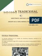 Escuela Tradicional Ppt