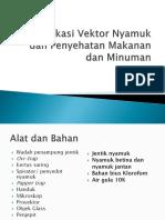 Identifikasi Vektor Nyamuk Dan Penyehatan Makanan Dan Minuman