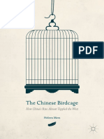 Heleen Mees (Auth.)-The Chinese Birdcage_ How China's Rise Almost Toppled the West-Palgrave Macmillan US (2016)