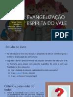 2º Encontro - Evangelização Espírita Do Vale