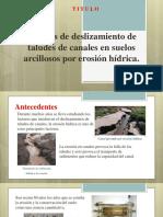 Análisis de Deslizamiento de Taludes de Canales en Suelos Arcillosos Por Erosión Hídrica