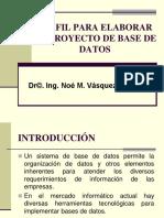 Perfil Para Elaborar Proyecto de Base de Datos