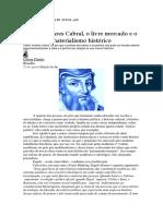 Pedro Álvares Cabral e o Livre Mercado