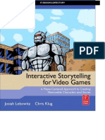 Focal.press.interactive.storytelling.for.Video.games.a.player.centered.approach.to.Creating.memorable.characters.and.Stories.mar.2011.ISBN.0240817176
