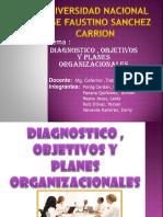 Diagnostico , Objetivos y Planes Organizacionales