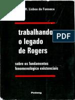 Trabalhando o Legado de Rogers- Sobre Os Fundamentos Fenomenológicos Existenciais