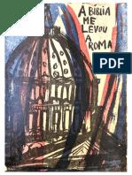 Richard Baumann - A Bíblia Me Levou a Roma (Versão Reduzida)