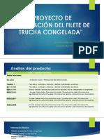 Proyecto de Exportación Del Filete de Trucha