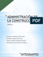 ADMINISTRACIÓN DE LA CONSTRUCCIÓN.